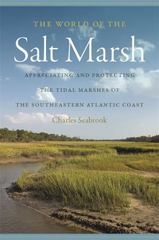The World of the Salt Marsh 1st Edition 9780820345338 0820345334