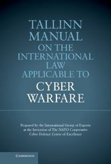 Tallinn Manual on the International Law Applicable to Cyber Warfare 1st Edition 9781107302631 1107302633