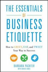 The Essentials of Business Etiquette 1st Edition 9780071811262 0071811265