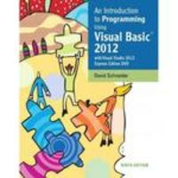 Introduction to Programming Using Visual Basic 2012(w/Visual Studio 2012 Express Edition DVD), An 9th Edition 9780133428896 0133428893