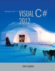 Starting out with Visual C# 2012 (with CD-Rom) 3rd Edition 9780133129458 0133129454