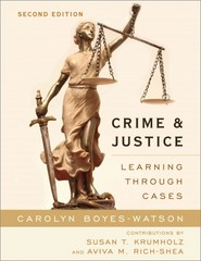 Crime and Justice 2nd Edition 9781442220898 1442220899