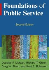 Foundations of Public Service 2nd Edition 9780765634610 0765634619