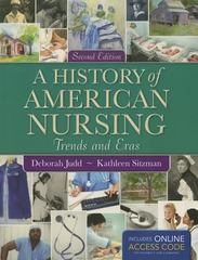 A History Of American Nursing 2nd Edition 9781449697204 1449697208