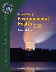 Essentials Of Environmental Health 2nd Edition 9781284026337 1284026337