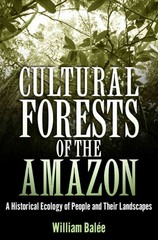 Cultural Forests of the Amazon 1st Edition 9780817386559 0817386556