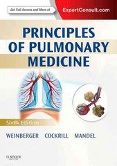 Principles of Pulmonary Medicine 6th Edition 9781455725328 1455725323