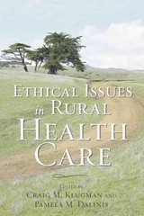 Ethical Issues in Rural Health Care 1st Edition 9781421409559 1421409550