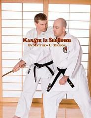 Karate Is Self-Defense 1st Edition 9781481034906 1481034901