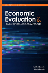 Self Teaching Manual, Economic Evaluation and Investment Decision Methods 1st Edition 9781624885518 1624885519