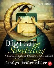Digital Storytelling 3rd Edition 9780415836944 0415836948