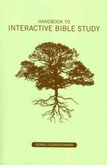 Handbook to Interactive Bible Study 2nd Edition 9780615319803 0615319807