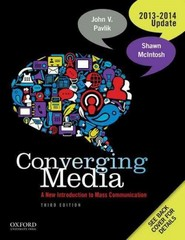 Converging Media 2013-2014 Update: A New Introduction To Mass Communication 3rd Edition 9780199325726 0199325723