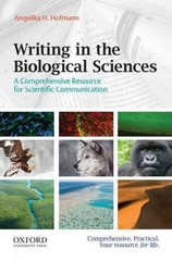Writing in the Biological Sciences 1st Edition 9780199765287 0199765286
