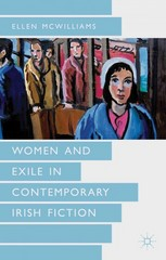 Women and Exile in Contemporary Irish Fiction 0 9780230285767 0230285767