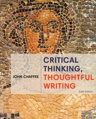 Critical Thinking, Thoughtful Writing 6th Edition 9781305177529 1305177525