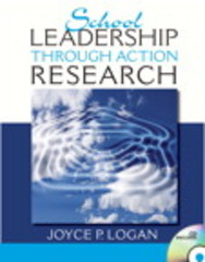 School Leadership through Action Research 1st Edition 9780132486019 0132486016