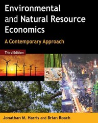 Environmental and Natural Resource Economics 3rd Edition 9780765637949 0765637944