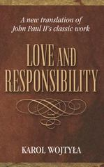 Love and Responsibility 1st Edition 9781457176197 145717619X