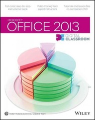 Office 2013 Digital Classroom 1st Edition 9781118568477 1118568478