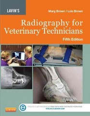 Lavin's Radiography for Veterinary Technicians 5th Edition 9781455722808 1455722804