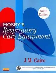 Mosby's Respiratory Care Equipment 9th Edition 9780323096218 0323096212