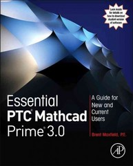 Essential PTC Mathcad Prime 3.0 1st Edition 9780124104105 012410410X