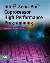 Intel Xeon Phi Processor High Performance Programming 2nd Edition 9780128091951 0128091959