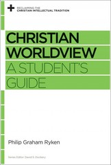 Christian Worldview 1st Edition 9781433535406 1433535408
