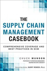 The Supply Chain Management Casebook 1st Edition 9780133367270 0133367274