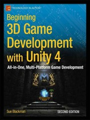 Beginning 3D Game Development with Unity 4 2nd Edition 9781430248996 1430248998