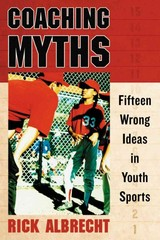 Coaching Myths 1st Edition 9781476602653 1476602654