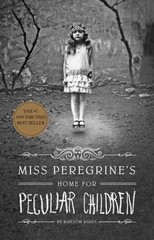 Miss Peregrine's Home for Peculiar Children 1st Edition 9781594746031 1594746036