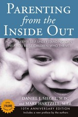 Parenting from the Inside Out 10th Anniversary edition 10th Edition 9780399165108 039916510X