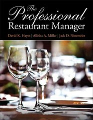 The Professional Restaurant Manager 1st Edition 9780132739924 0132739925