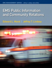 EMS Public Information and Community Relations 1st Edition 9780135074633 0135074630