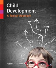 Child Development 1st Edition 9780205923496 0205923496