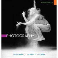 Photography 11th Edition 9780205933808 0205933807