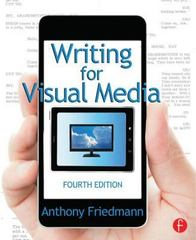 Writing for Visual Media 4th Edition 9780415815857 0415815851