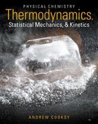 Physical Chemistry: Thermodynamics, Statistical Mechanics, and Kinetics Plus MasteringChemistry with eText -- Access Card Package 1st Edition 9780321777485 0321777484