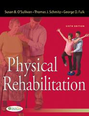 Physical Rehabilitation 6th Edition 9780803625792 0803625790