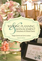 Wedding Planning and Management 2nd Edition 9781136160554 1136160558