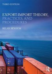 Export-Import Theory, Practices, and Procedures 3rd Edition 9780415818384 0415818389