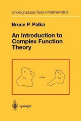 An Introduction to Complex Function Theory 1st Edition 9781461269670 1461269679