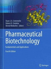 Pharmaceutical Biotechnology 4th Edition 9781461464853 1461464854