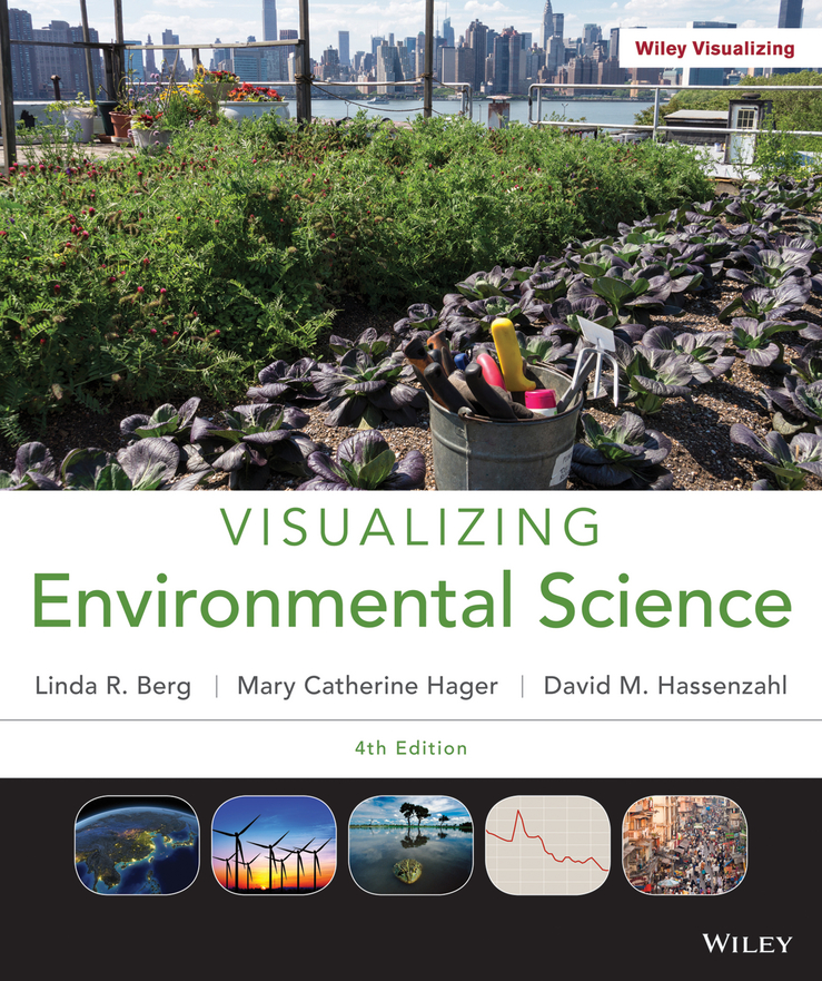 Visualizing Environmental Science 4th Edition 9781118169834 1118169832