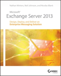 Microsoft Exchange Server 2013 1st Edition 9781118541906 1118541901
