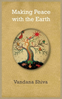 Making Peace with the Earth 1st Edition 9780745333762 0745333761