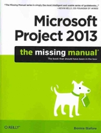 Microsoft Project 2013 1st Edition 9781449357962 1449357962