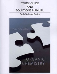 Study Guide and Student's Solutions Manual for Organic Chemistry 7th Edition 9780321826596 0321826590